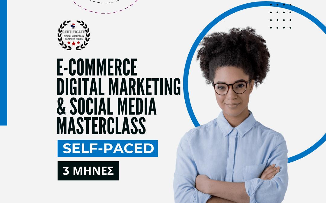 eCommerce & Social Media Digital Marketing MASTERCLASS