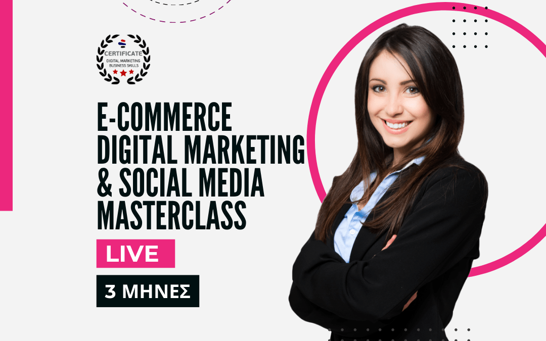 eCommerce & Social Media Digital Marketing LIVE MASTERCLASS